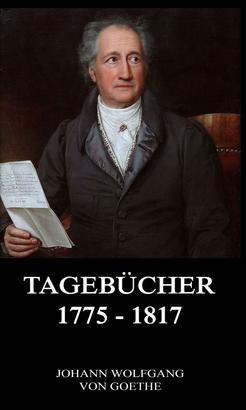 Tagebücher 1775 - 1817