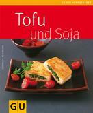 Cornelia Schinharl: Tofu und Soja