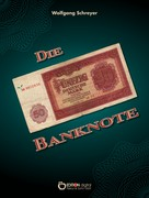 Wolfgang Schreyer: Die Banknote