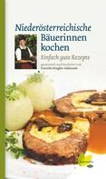 Daniela Riegler-Fabianek: Niederösterreichische Bäuerinnen kochen ★★★★