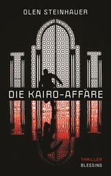 Die Kairo-Affäre - Thriller