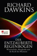 Richard Dawkins: Der entzauberte Regenbogen ★★★★