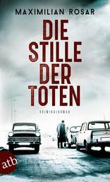 Die Stille der Toten - Kriminalroman