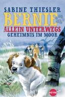 Sabine Thiesler: Bernie allein unterwegs - Geheimnis im Moor ★★★★★