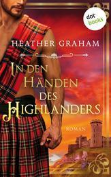 In den Händen des Highlanders - Roman