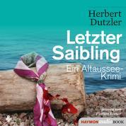Letzter Saibling - Ein Altaussee-Krimi