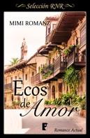 Mimi Romanz: Ecos de amor