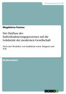 Magdalena Pastwa: Der Einfluss des Individualisierungsprozesses auf die Solidarität der modernen Gesellschaft