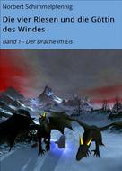 Norbert Schimmelpfennig: Die vier Riesen und die Göttin des Windes