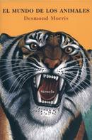 Desmond Morris: El mundo de los animales