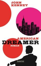 American Dreamer - Roman