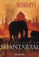 Gregory David Roberts: Shantaram ★★★★