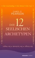 Carol S. Pearson: Die 12 seelischen Archetypen ★