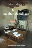 Sabine Möller-Beck: Die Tote im alten Schulhaus ★★★★