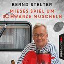 Bernd Stelter: Mieses Spiel um schwarze Muscheln - Camping-Krimi (Ungekürzt) ★★★★