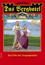 Das Berghotel 228 - Heimatroman - Das Erbe der Vergangenheit