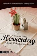 Hans-Henner Hess: Herrentag ★★★★