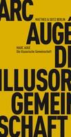 Marc Augé: Die illusorische Gemeinschaft