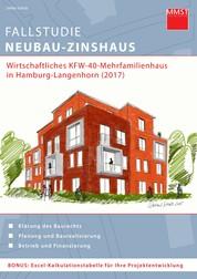 Fallstudie Neubau-Zinshaus - Wirtschaftliches KFW-40-Mehrfamilienhaus in Hamburg-Langenhorn (2017)