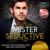 Mister Seductive (ungekürzt)