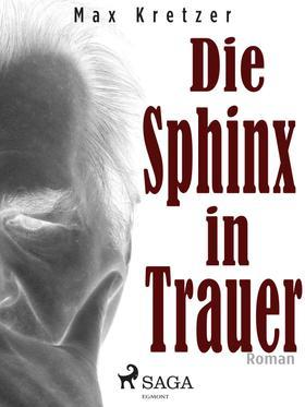 Die Sphinx in Trauer
