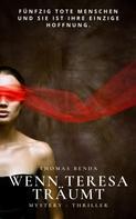 Thomas Benda: Wenn Teresa träumt ★★★