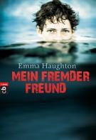 Emma Haughton: Mein fremder Freund ★★★★★