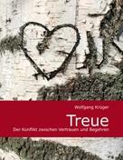 Wolfgang Krüger: Treue