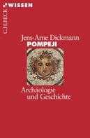Jens-Arne Dickmann: Pompeji ★★★★★