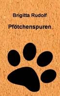 Brigitta Rudolf: Pfötchenspuren ★★★★★