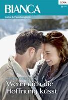 Karen Templeton: Wenn dich die Hoffnung küsst ★★★★★