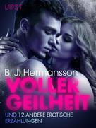 B. J. Hermansson: Voller Geilheit und 12 andere erotische Erzählungen