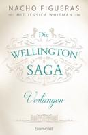 Nacho Figueras: Die Wellington-Saga - Verlangen ★★★★