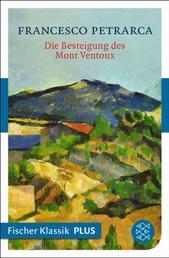 Die Besteigung des Mont Ventoux und andere Briefe