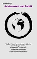 Peter Döge: Achtsamkeit und Politik