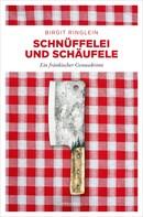 Birgit Ringlein: Schnüffelei und Schäufele ★★★★