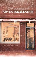 Thomas Franke: Der wundersame Adventskalender ★★★★