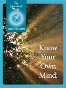 Imre Vallyon: Know Your Own Mind ★★★★★