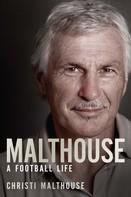 Christi Malthouse: Malthouse