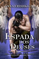 Anna Erishkigal: Espada dos Deuses (Portuguese Edition)