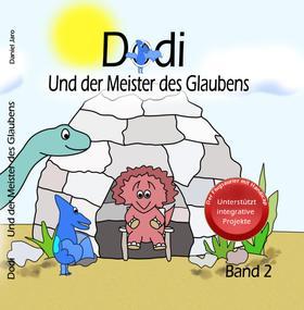 Dodi - Und der Meister des Glaubens Band 2