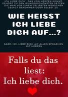 Heinz Duthel: Wie heißt ICH LIEBE dich auf...?