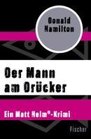 Donald Hamilton: Der Mann am Drücker ★★★★