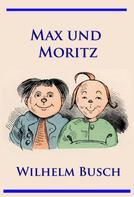 Wilhelm Busch: Max und Moritz ★★★★★