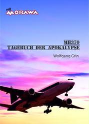 MH370 - Tagebuch der Apokalypse