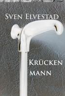 Sven Elvestad: Krückenmann