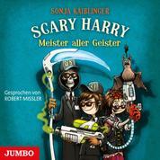 Scary Harry. Meister aller Geister
