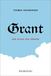 Grant - Der Blues des Südens