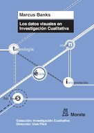 Marcus Banks: Los datos visuales en investigación cualitativa