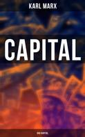 Karl Marx: Capital (Das Kapital)